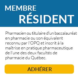 Le membre résident est titulaire d'un baccalauréat en pharmacie ou son équivalent reconnu par l'Ordre des pharmaciens du Québec et est inscrit à la maîtrise en pratique pharmaceutique de l'une des deux facultés de pharmacie du Québec.